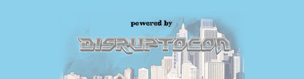 Disruptocon Powered Articles