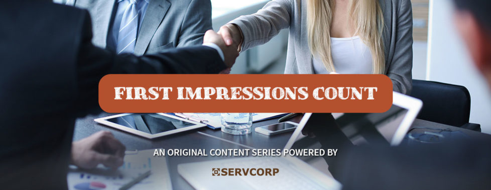"""First Impressions Count An original content series powered by Servcorp"