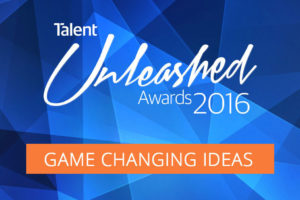 Game Changing Ideas Powered by Talent Unleashed