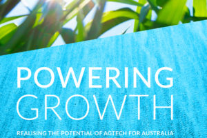 Powering growth | Realising the potential of AGTECH for Australia